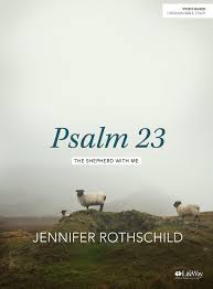 Jennifer Rothschild Psalm 23